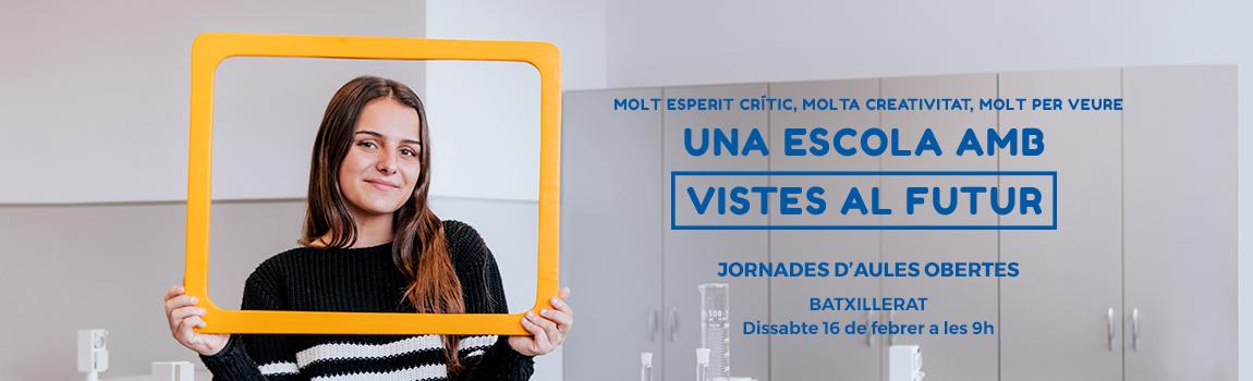 Jornada Aules Obertes 2019 Batxillerat Escola Meritxell Mataró