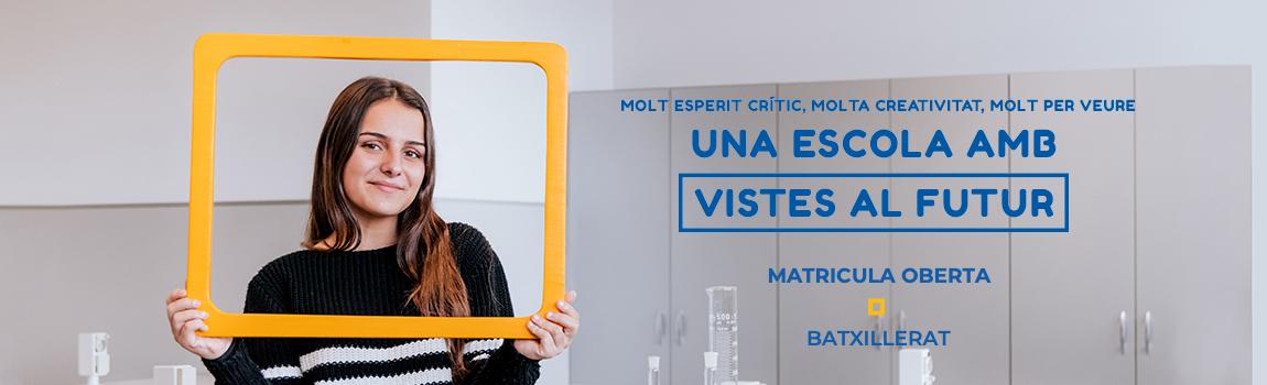 Matricula Oberta Batxillerat 2019Escola Meritxell Mataró